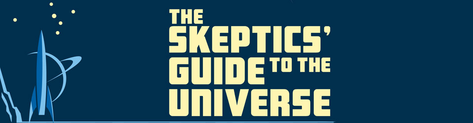 Skeptics' Guide to the Universe