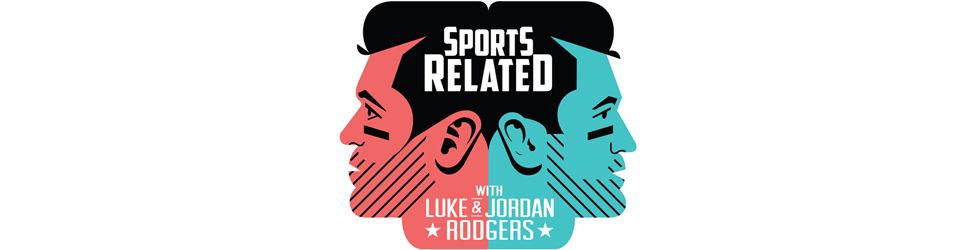 Sports Related with Jordan and Luke Rodgers