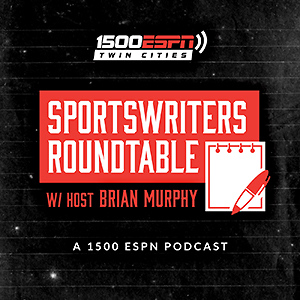 Sportswriters Roundtable with host Brian Murphy
