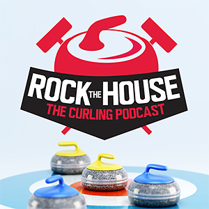 Rock the House: The Curling Podcast