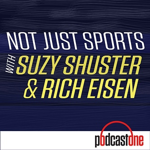 Not Just Sports with Suzy Shuster and Rich Eisen
