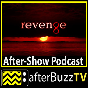 Revenge AfterBuzz TV AfterShow