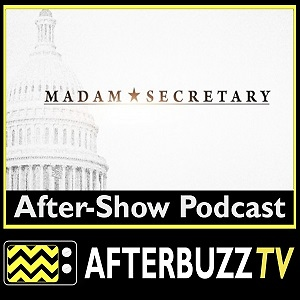 Madam Secretary AfterBuzz TV AfterShow