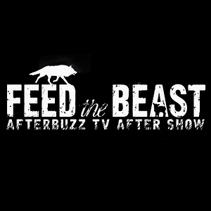 Feed The Beast After Show
