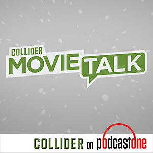 Collider Movie Talk