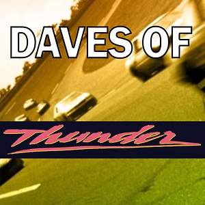 Daves of Thunder