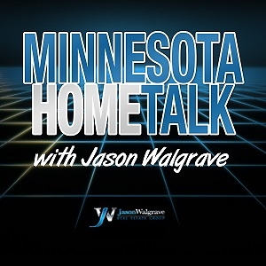 Minnesota Home Talk with Jason Walgrave