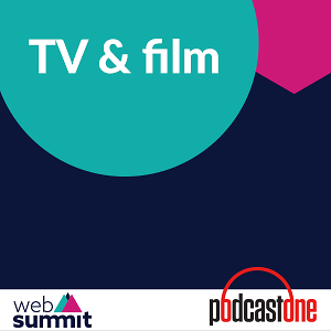 Web Summit: TV & Film