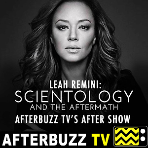 Leah Remini: Scientology and the Aftermath Reviews & After Show