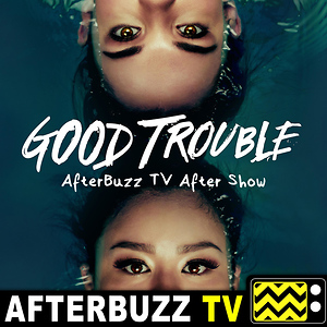 Good Trouble Reviews & After Show - AfterBuzz TV