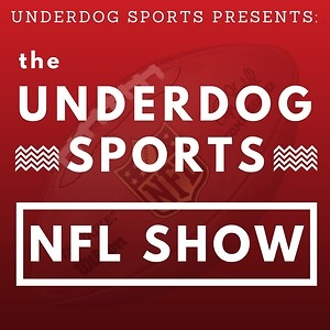 The Underdog Sports NFL Show