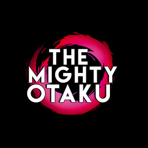 The Mighty Otaku
