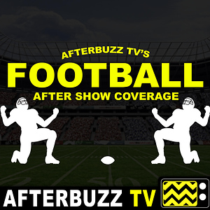 Football Season After Show & Coverage - AfterBuzz TV