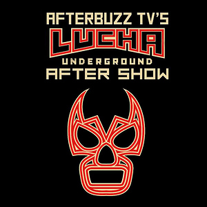 Lucha Underground After Show