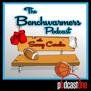 The Benchwarmers Podcast with Sonny Carolla
