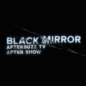 Black Mirror After Show