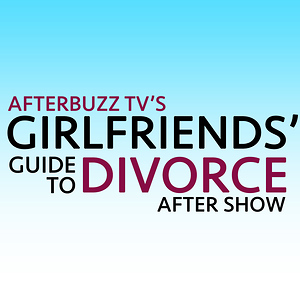 Girlfriends' Guide To Divorce After Show