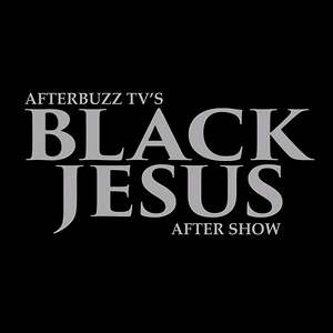 Black Jesus After Show