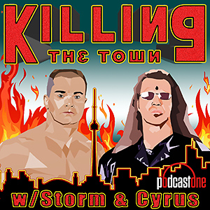 Killing the Town with Storm and Cyrus