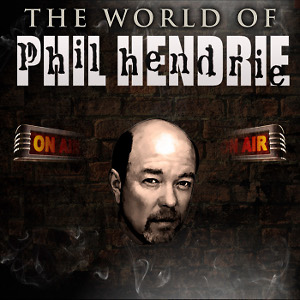 The World of Phil Hendrie