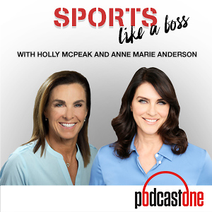 Sports Like a Boss with Holly McPeak & Anne Marie Anderson