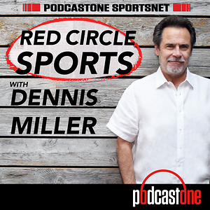 Red Circle Sports with Dennis Miller